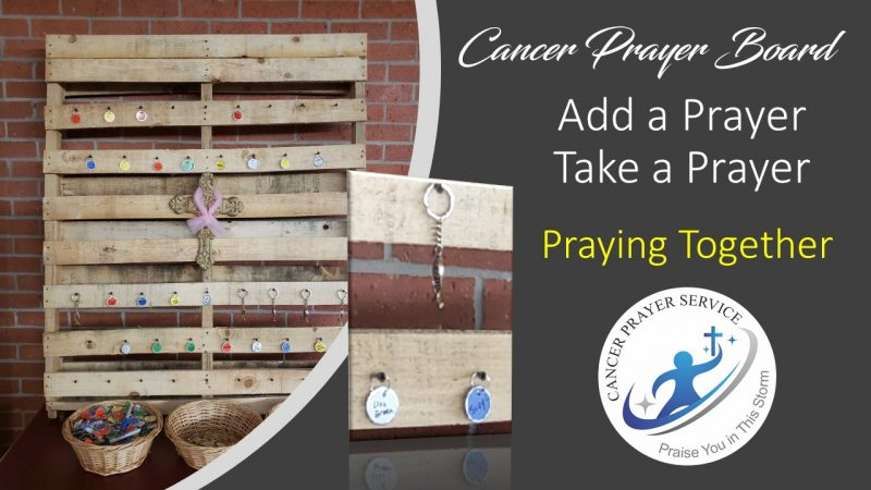 Cancer Prayer Service Prayer Board